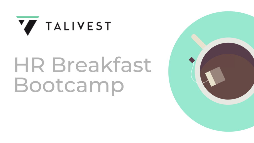 HR Breakfast Bootcamp - Talivest
