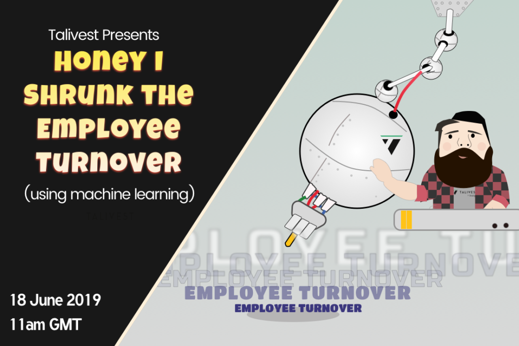 Honey I Shrunk the Employee Turnover