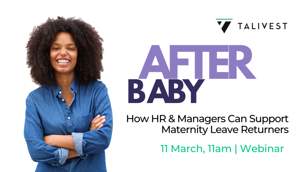 After Baby: How HR & Managers Can Support Maternity Leave Returners