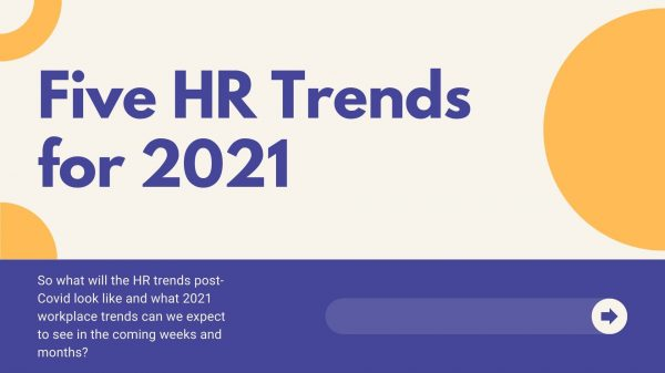 Five-HR-Trends-for-2021-copy